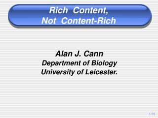Alan J. Cann Department of Biology University of Leicester.