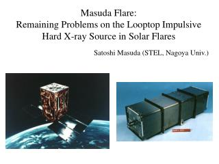 Masuda Flare:  Remaining Problems on the Looptop Impulsive Hard X-ray Source in Solar Flares