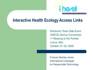 Electronic Tools Side Event  UNECE Aarhus Convention  1 st  Meeting of the Parties  Lucca, Italy