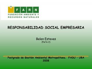 RESPONSABILIDAD SOCIAL EMPRESARIA  Belen Esteves (Parte 2)