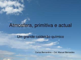 Atmosfera, primitiva e actual