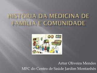 História da Medicina de Família e Comunidade