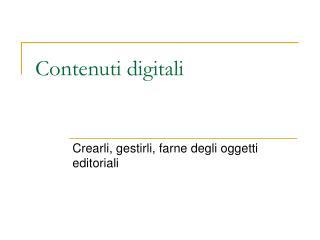 Contenuti digitali