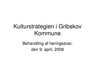 Kulturstrategien i Gribskov Kommune