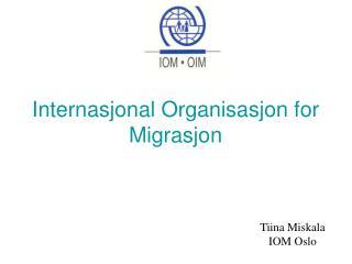 Internasjonal Organisasjon for Migrasjon