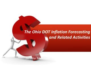 The Ohio DOT Inflation Forecasting and Related Activities