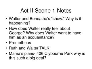 Act II Scene 1 Notes