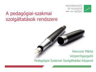 A pedagógiai-szakmai szolgáltatások rendszere