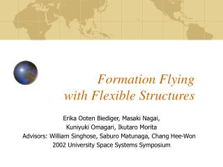 Formation Flying with Flexible Structures