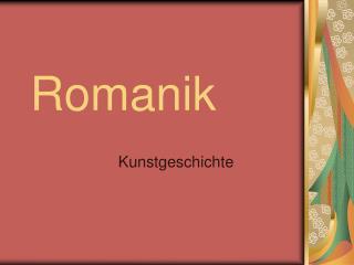Romanik