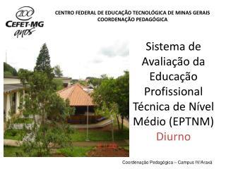 Sistema de Avaliação da Educação Profissional Técnica de Nível Médio (EPTNM) Diurno