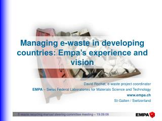 Managing e-waste in developing countries: Empa�s experience and vision