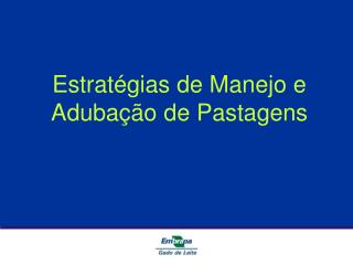 Estratégias de Manejo e Adubação de Pastagens