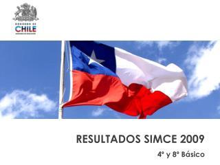RESULTADOS SIMCE 2009 4� y 8� B�sico