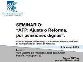"""SEMINARIO:  """"AFP: Ajuste o Reforma, por pensiones dignas""""."""
