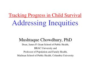 Tracking Progress in Child Survival Addressing Inequities