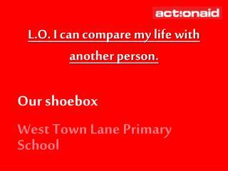 Our shoebox