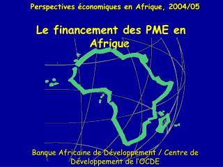 Le financement des PME en Afrique