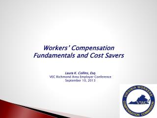 Workers' Compensation Fundamentals and Cost Savers
