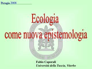 Ecologia  come nuova epistemologia