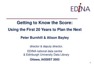 Getting to Know the Score: Using the First 20 Years to Plan the Next