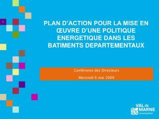 PLAN D'ACTION POUR LA MISE EN ŒUVRE D'UNE POLITIQUE ENERGETIQUE DANS LES BATIMENTS DEPARTEMENTAUX