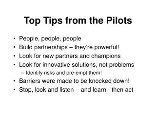 Top Tips from the Pilots