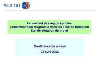Conférence de presse 22 avril 2003