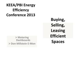 Buying, Selling, Leasing Efficient Spaces