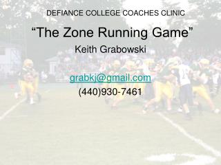 �The Zone Running Game�