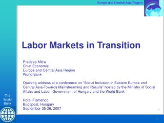 Pradeep Mitra Chief Economist Europe and Central Asia Region World Bank
