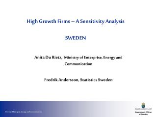 High Growth Firms – A Sensitivity Analysis SWEDEN