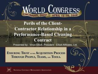 Perils of the Client-Contractor Relationship in a Performance-Based Cleaning Contract