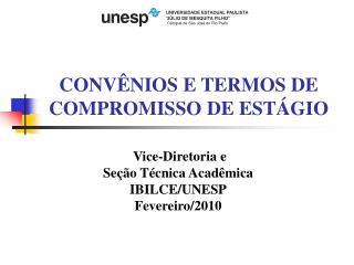 CONVÊNIOS E TERMOS DE COMPROMISSO DE ESTÁGIO