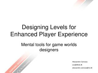 Designing Levels for Enhanced Player Experience