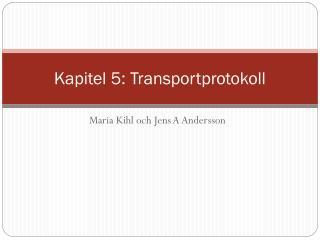 Kapitel 5: Transportprotokoll
