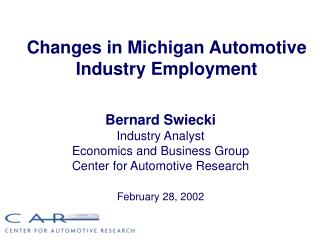 Changes in Michigan Automotive Industry Employment