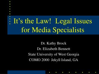 It s the Law  Legal Issues for Media Specialists