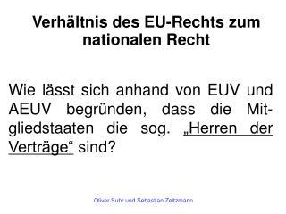 Verhältnis des EU-Rechts zum nationalen Recht