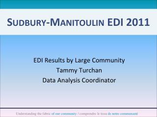 Sudbury-Manitoulin EDI 2011