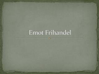 Emot Frihandel