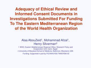 Alaa AbouZeid 1 , Mohammad Afzal 1 ,  Henry Silverman 2
