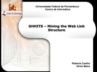 GHHITS – Mining the Web Link Structure