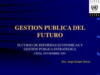 GESTION PUBLICA DEL FUTURO