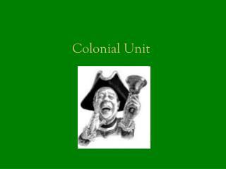 Colonial Unit