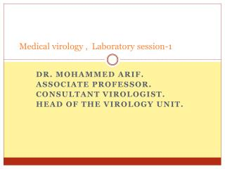 Medical virology ,  Laboratory session-1
