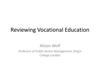 Reviewing Vocational Education
