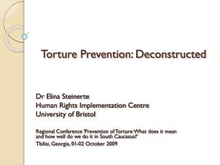 Torture Prevention: Deconstructed