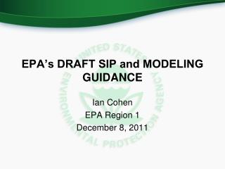 EPA's DRAFT SIP and MODELING GUIDANCE