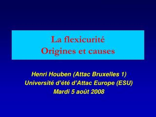 La flexicurité Origines et causes
